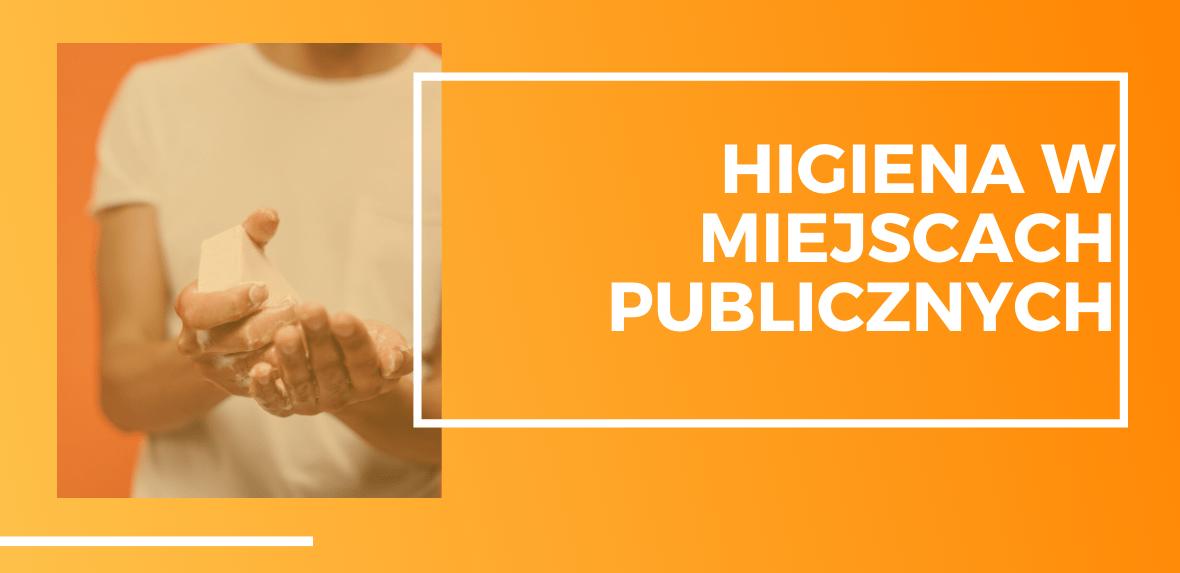 Higiena w miejscach publicznych