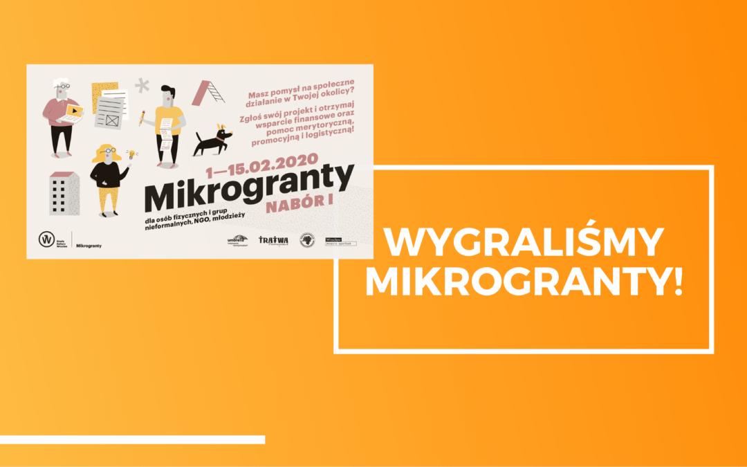 Wygraliśmy Mikrogranty!
