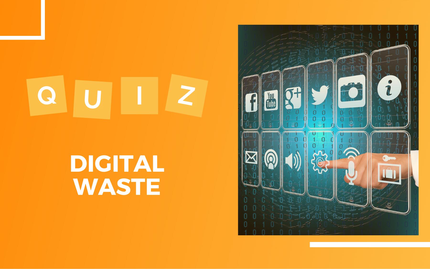 Po prawej stronie ikony produktów cyfrowych, wyświetlone jak hologram i dłoń wybierająca jedną z nich. Po lewej na pomarańczowym tle napis: Quiz Digital Waste